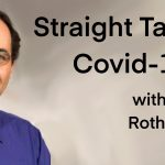 Straight Talk on Covid-19 with Michael Rothberg, MD: PYP 379